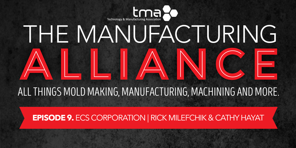 TMA Presents The Manufacturing Alliance : ECS Corporation