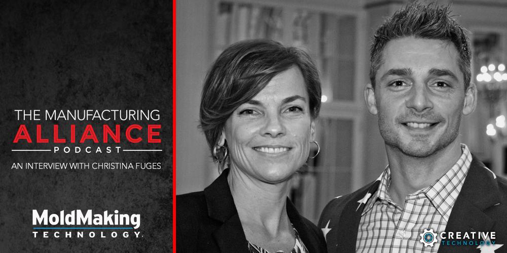 The Manufacturing Alliance : Christina Fuges of MoldMaking Technology Magazine