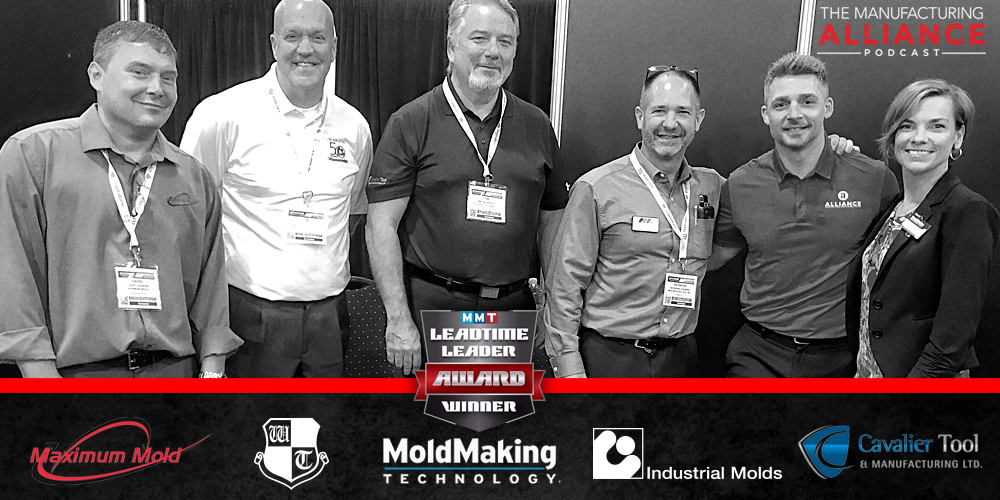 The Manufacturing Alliance: Amerimold2018 LIVE Leadtime Leader Panel