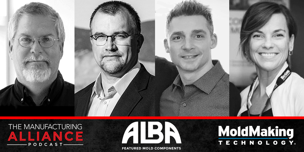 The Manufacturing Alliance: Mold Making Technology presents Rich Oles & Norm Galbraith of Alba Enterprises