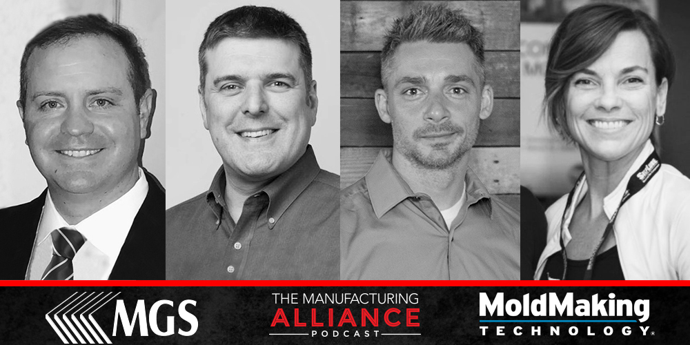The Manufacturing Alliance: Mold Making Technology presents Mark Ypsilantis & Brad Bollech of MGS Manufacturing Group