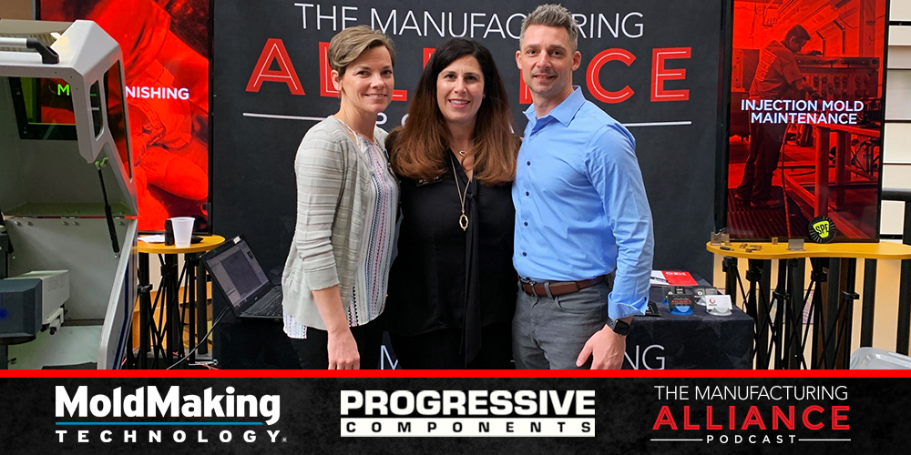 The Manufacturing Alliance Podcast: MoldMaking Technology Presents Progressive Components Lorena Fisher