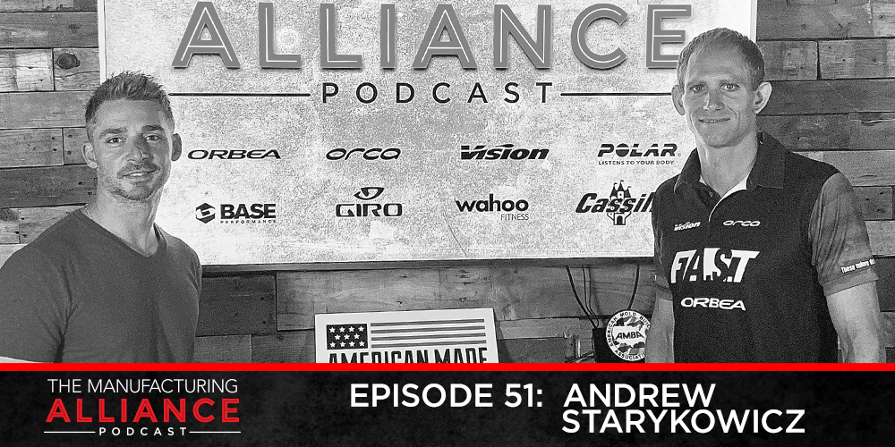 The Manufacturing Alliance Podcast Presents Professional Triathlete Andrew Starykowicz