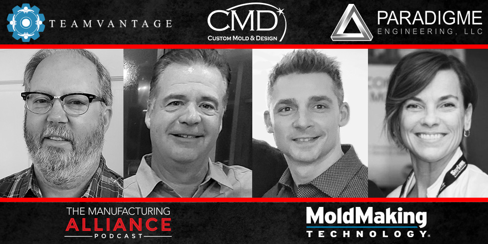The Manufacturing Alliance Podcast: MoldMaking Technology Presents Custom Mold & Design: Lester Jones & Tom Caron
