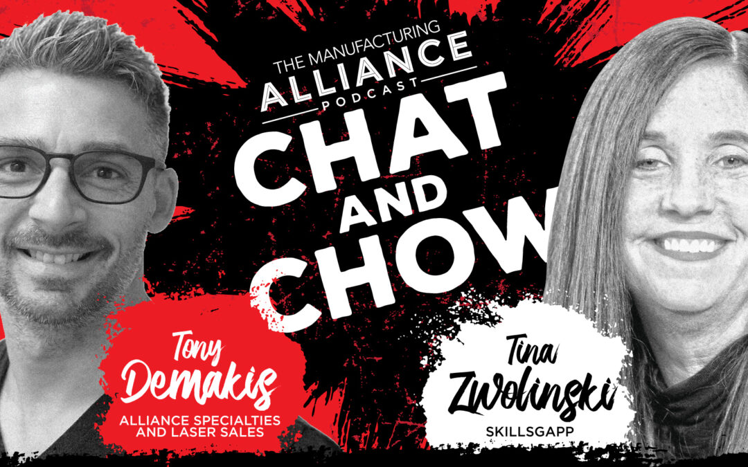 The Manufacturing Alliance Podcast Presents: Tina Zwolinski | Skillsgapp