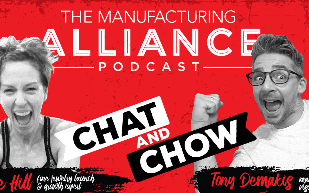 The Manufacturing Alliance Podcast Presents: Elle Hill | Fine Jewelry Launch & Growth Expert