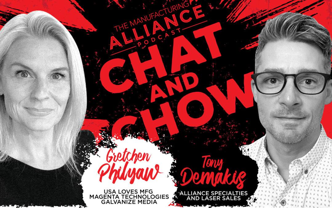 The Manufacturing Alliance Podcast Presents: Gretchen Philyaw | USA LOVES MFG | Magenta Technologies LLC