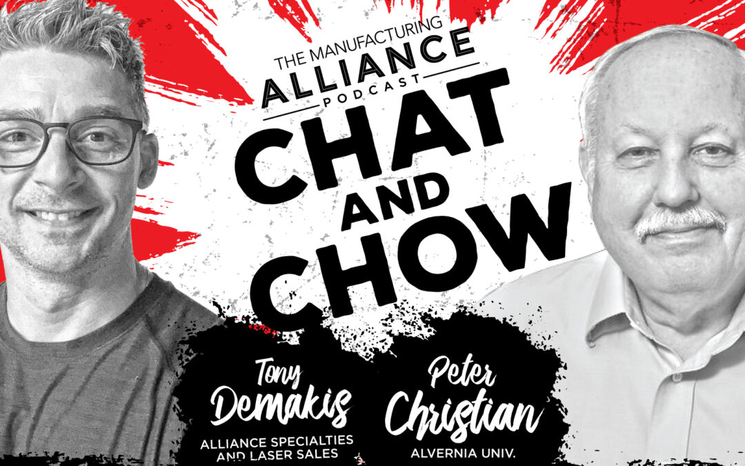The Manufacturing Alliance Podcast Presents: Peter Christian | 5S, Continuous Improvement and Leadership